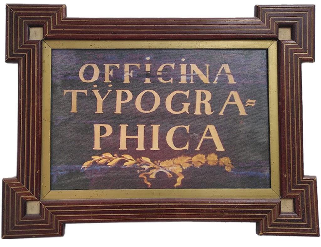 Cuadro en el que se lee: officina typographica